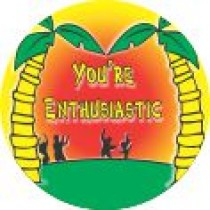 YOU'RE ENTHUSIASTIC